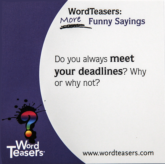 more funny sayings Deadline phrase card